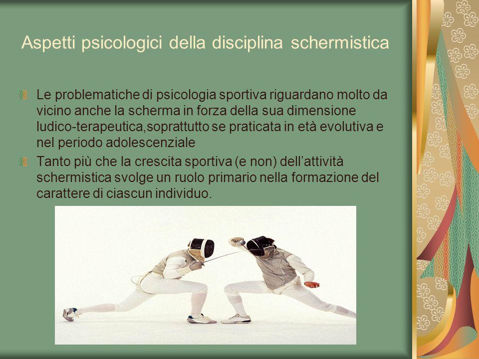 Aspetti psicologici della disciplina schermistica