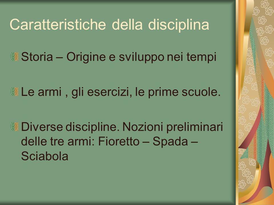 Caratteristiche della disciplina