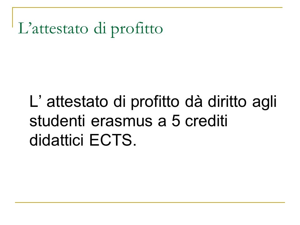 L'attestato di profitto