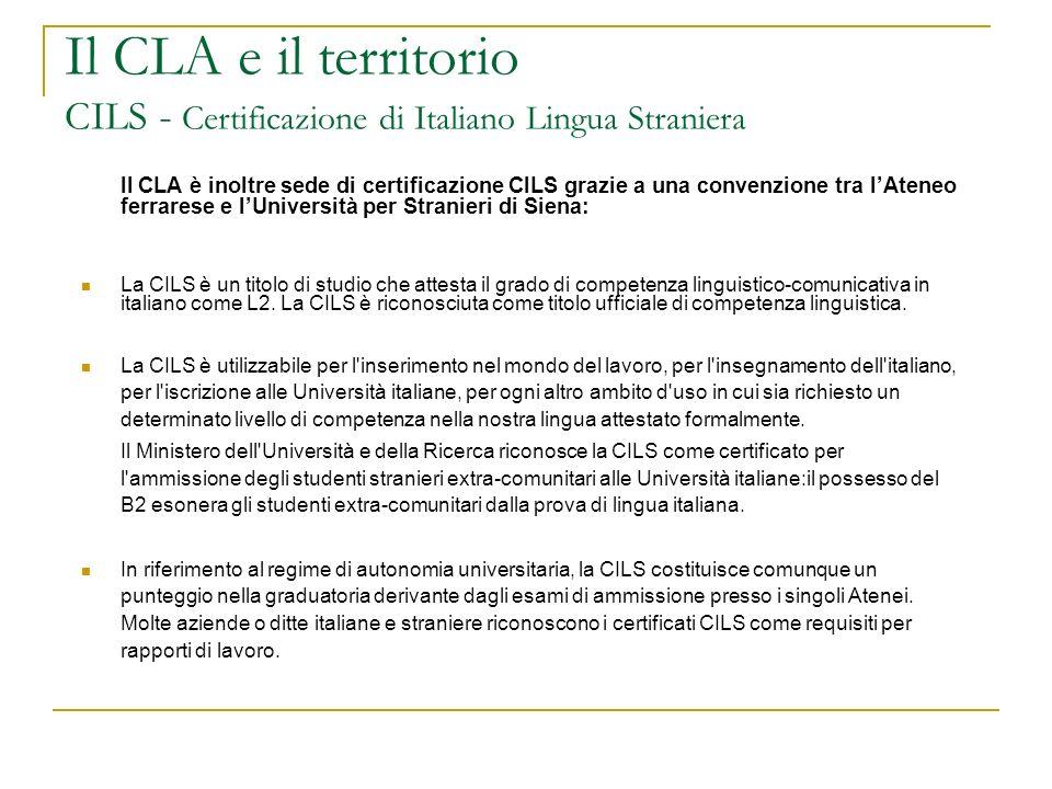 Il CLA e il territorio CILS - Certificazione di Italiano Lingua Straniera