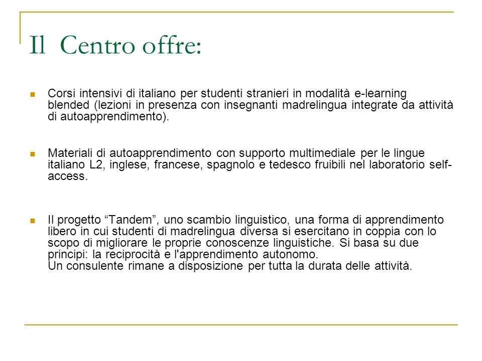 Il Centro offre: