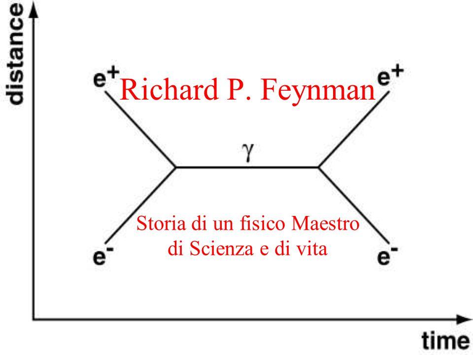 Storia di un fisico Maestro di Scienza e di vita