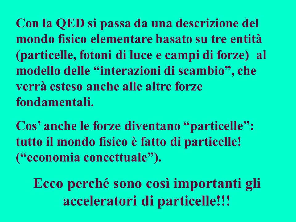 Ecco perché sono così importanti gli acceleratori di particelle!!!