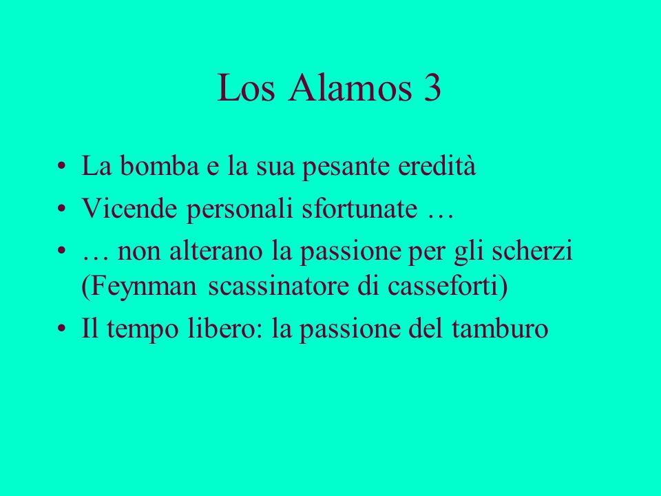 Los Alamos 3 La bomba e la sua pesante eredità