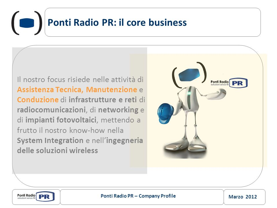 Ponti Radio PR: il core business