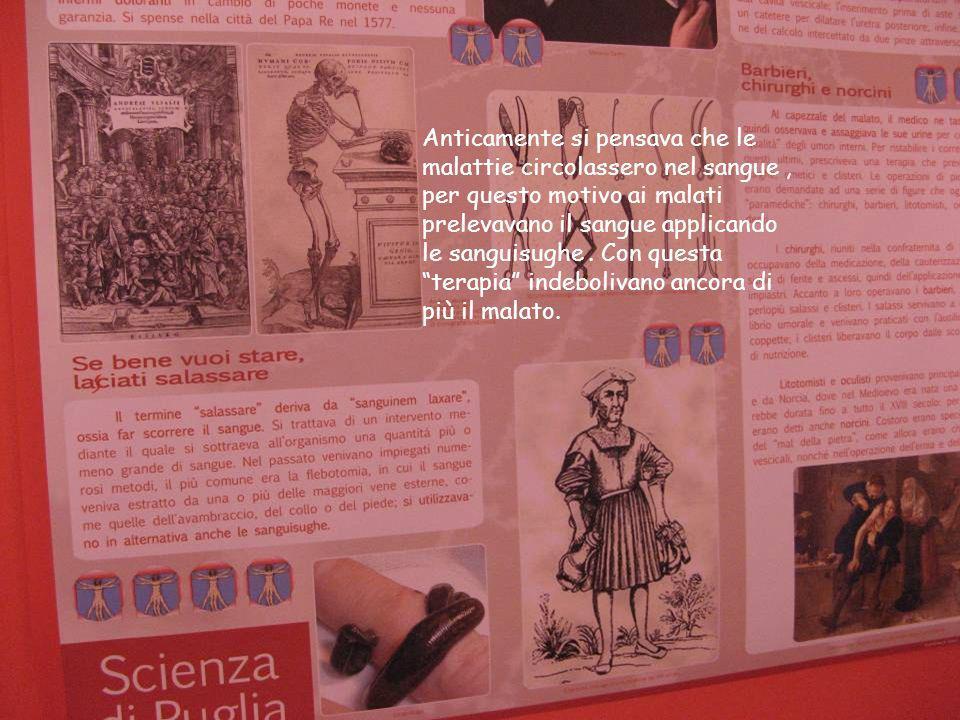 Anticamente si pensava che le malattie circolassero nel sangue , per questo motivo ai malati prelevavano il sangue applicando le sanguisughe .