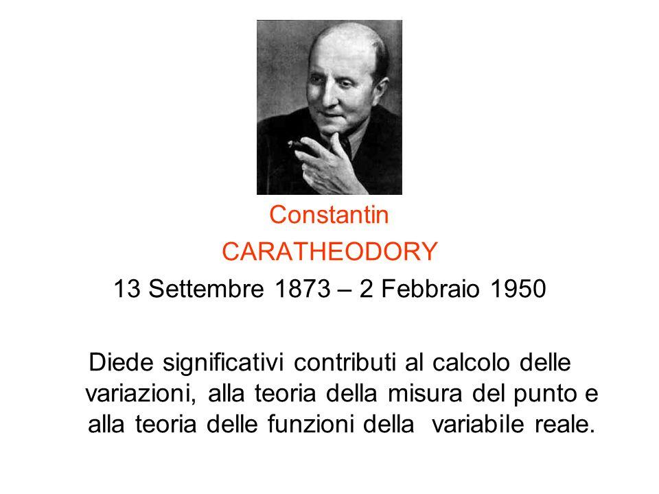 Constantin CARATHEODORY. 13 Settembre 1873 – 2 Febbraio 1950.