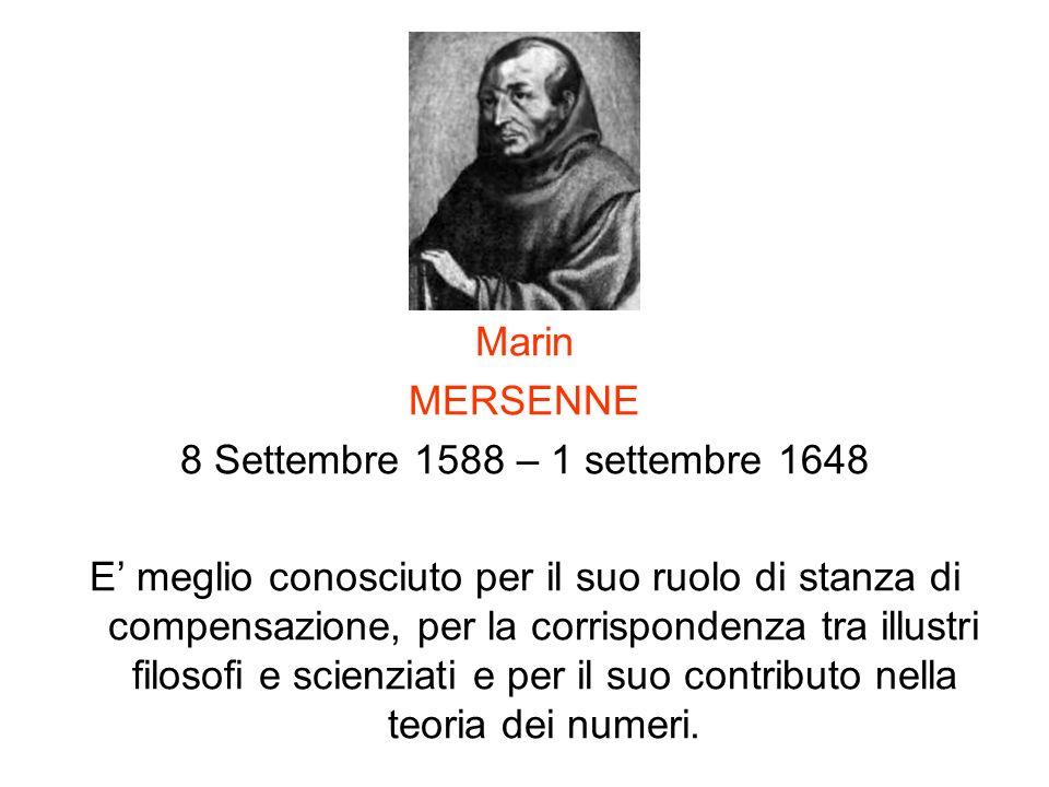 Marin MERSENNE. 8 Settembre 1588 – 1 settembre 1648.