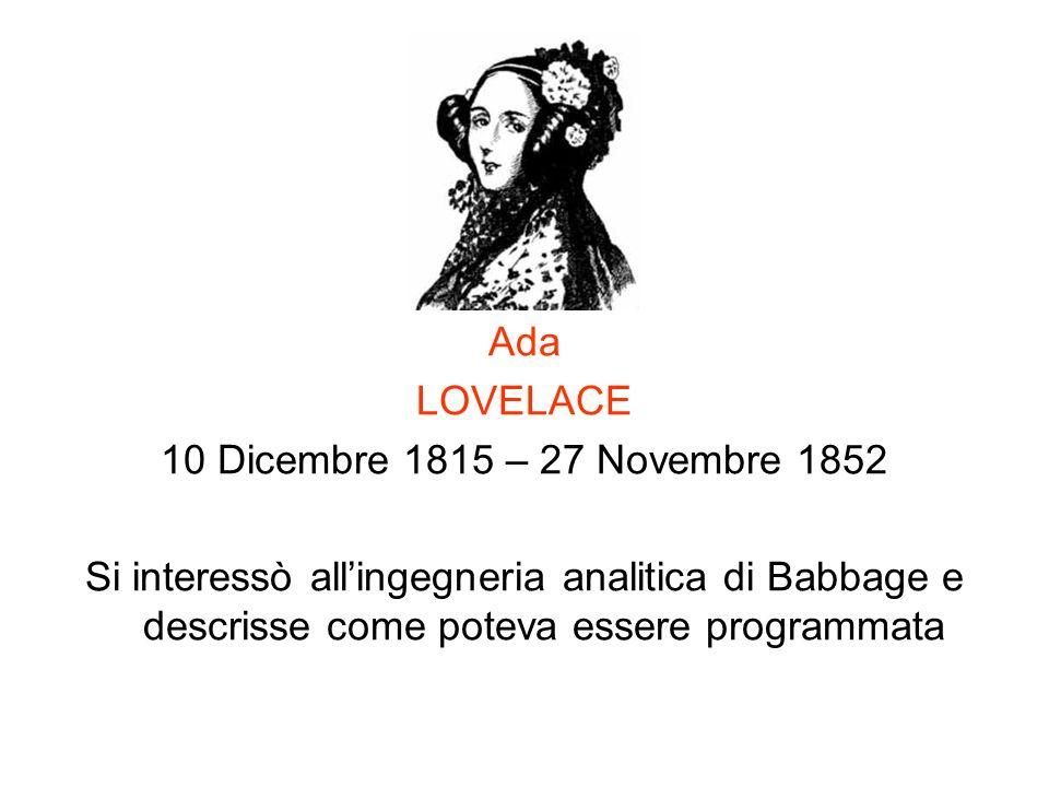 Ada LOVELACE. 10 Dicembre 1815 – 27 Novembre 1852.