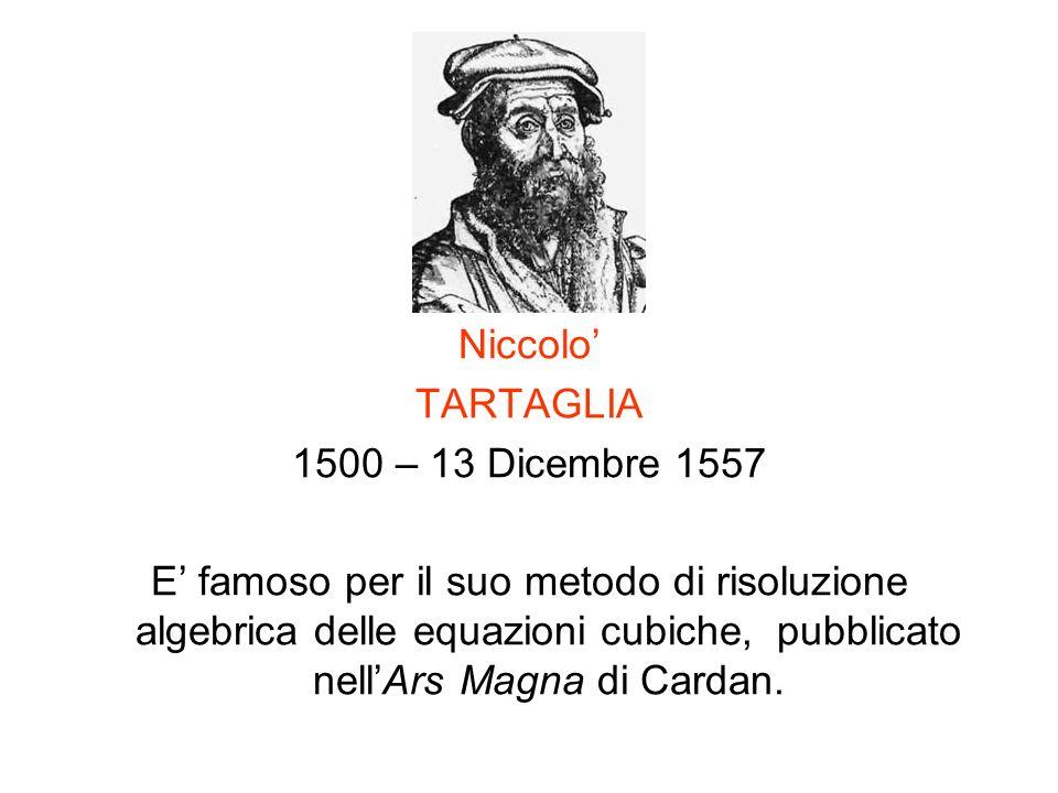 Niccolo' TARTAGLIA. 1500 – 13 Dicembre 1557.