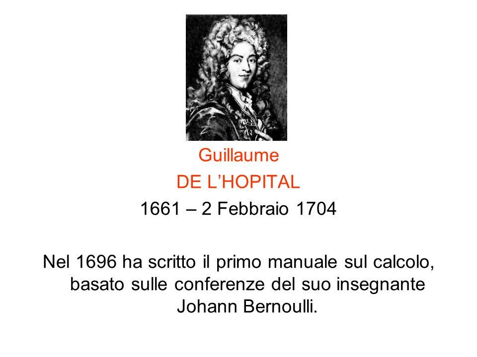 Guillaume DE L'HOPITAL. 1661 – 2 Febbraio 1704.