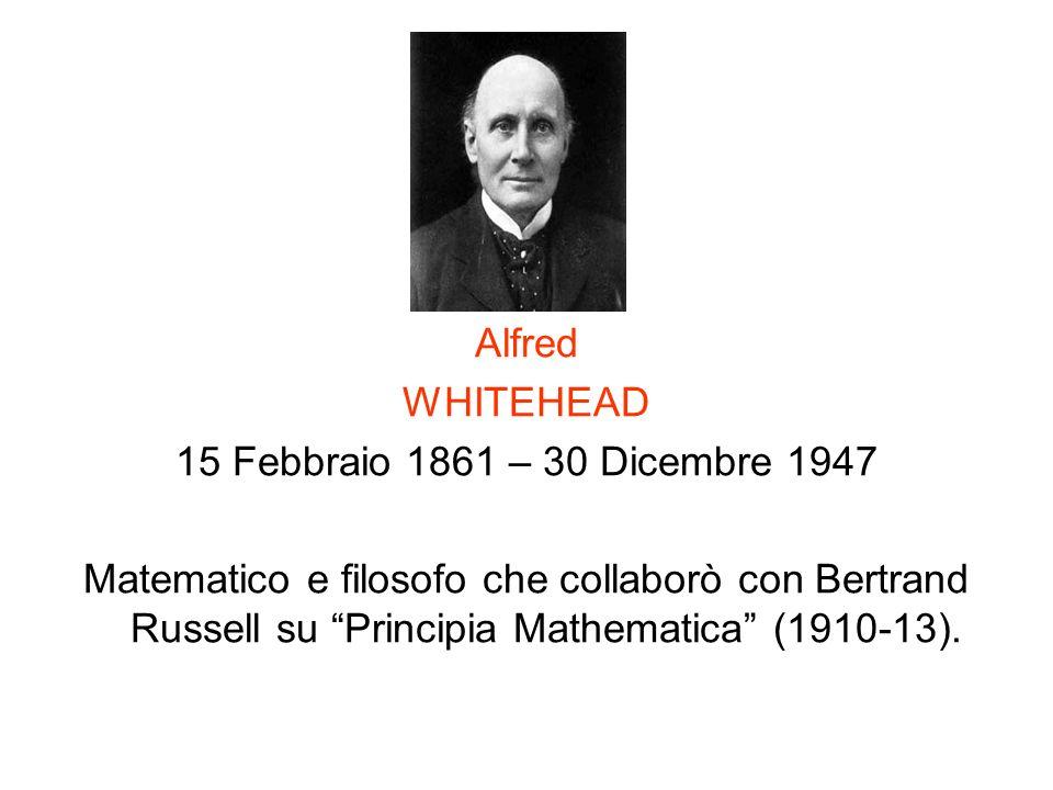 Alfred WHITEHEAD. 15 Febbraio 1861 – 30 Dicembre 1947.