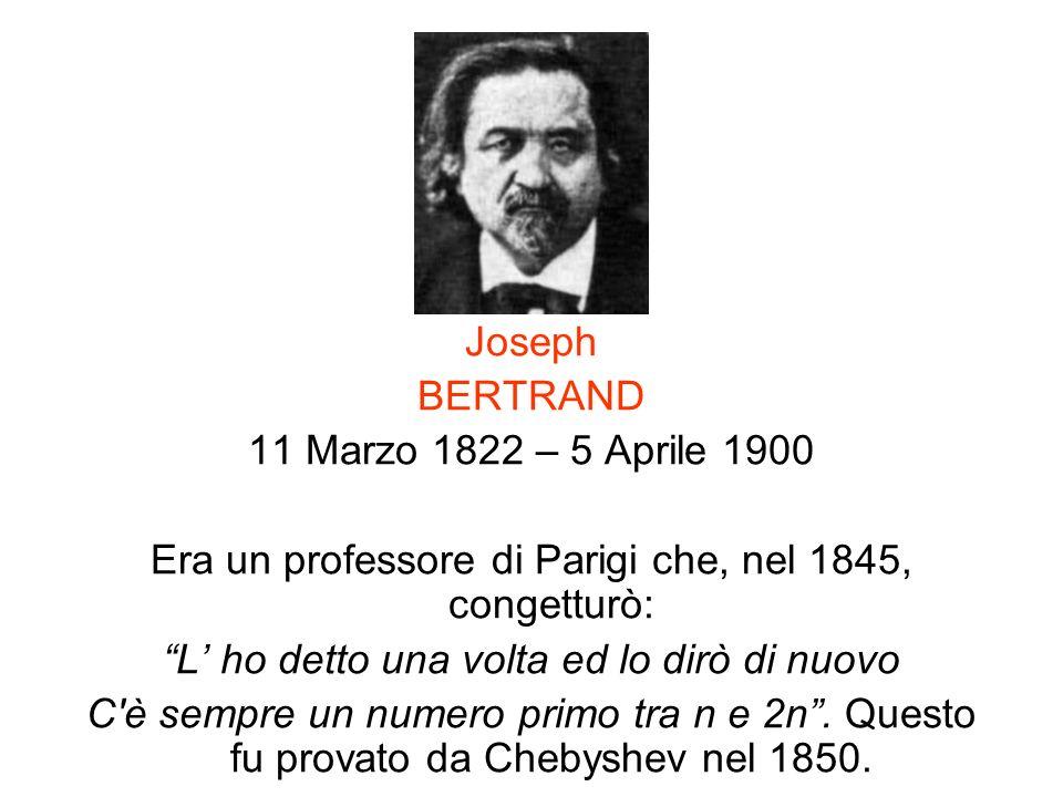Era un professore di Parigi che, nel 1845, congetturò: