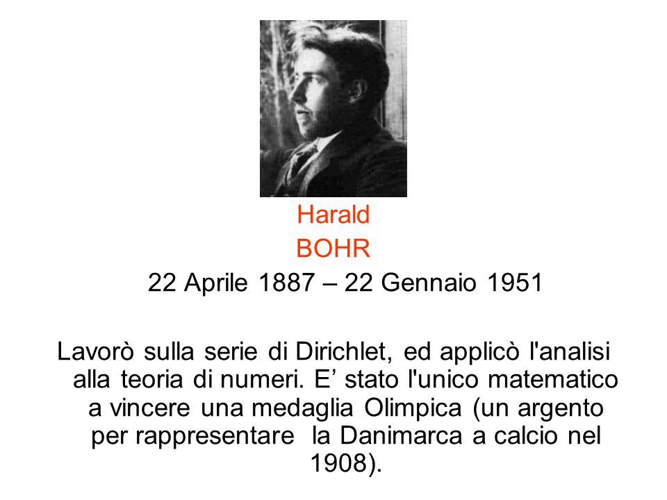 Harald BOHR. 22 Aprile 1887 – 22 Gennaio 1951.