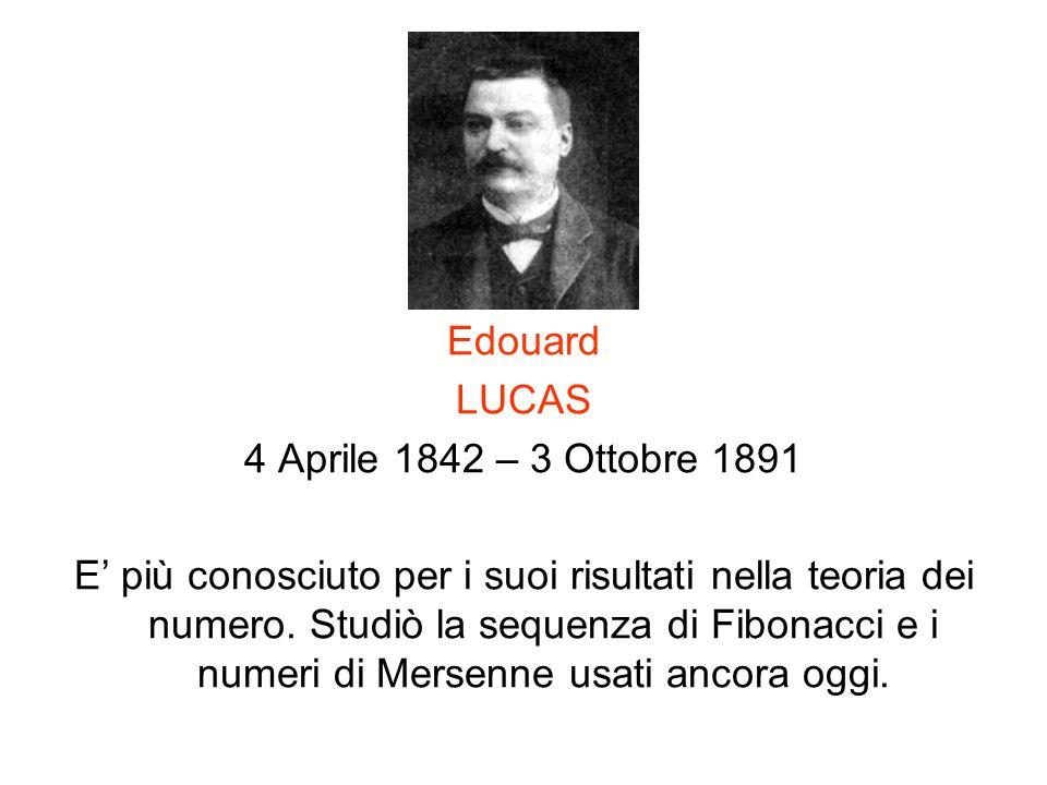Edouard LUCAS. 4 Aprile 1842 – 3 Ottobre 1891.