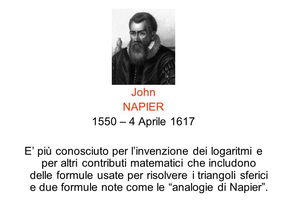 John NAPIER. 1550 – 4 Aprile 1617.