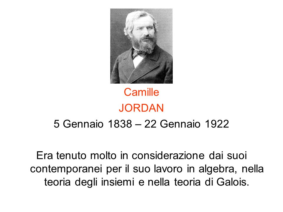 Camille JORDAN. 5 Gennaio 1838 – 22 Gennaio 1922.