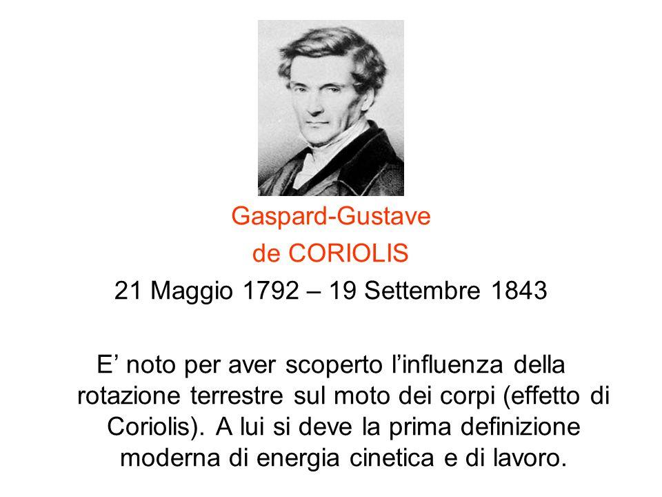 Gaspard-Gustave de CORIOLIS. 21 Maggio 1792 – 19 Settembre 1843.