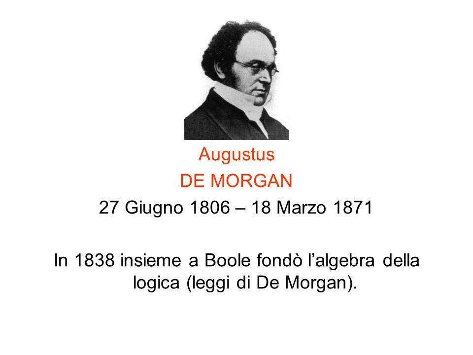 Augustus DE MORGAN. 27 Giugno 1806 – 18 Marzo 1871.