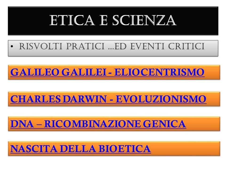 ETICA E SCIENZA GALILEO GALILEI - ELIOCENTRISMO