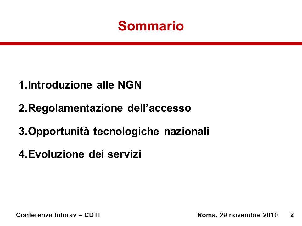 Sommario Introduzione alle NGN Regolamentazione dell'accesso