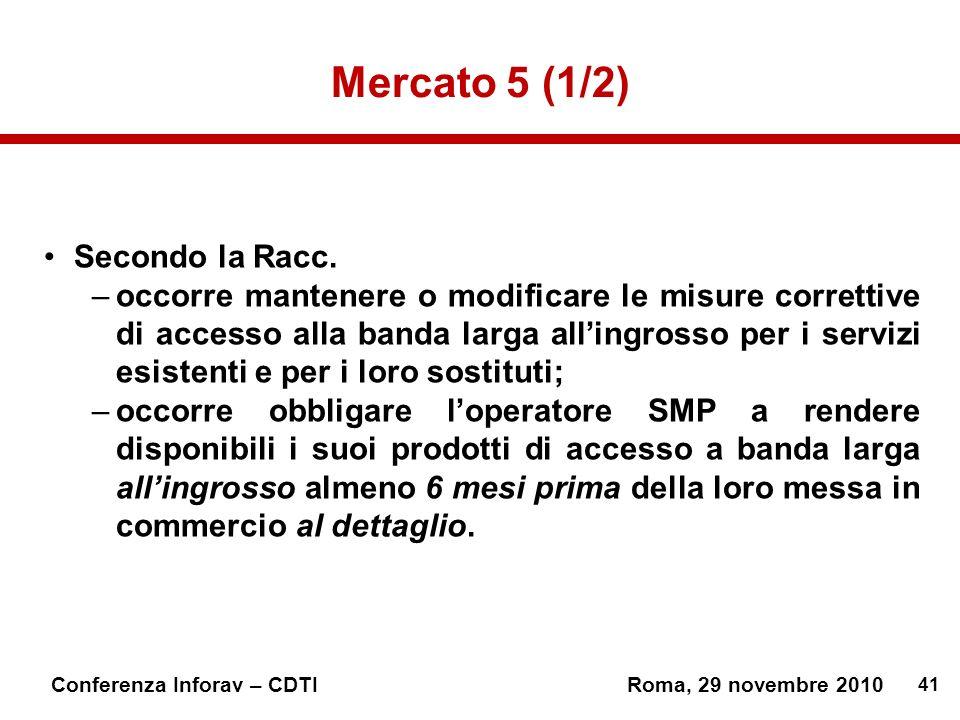 Mercato 5 (1/2) Secondo la Racc.