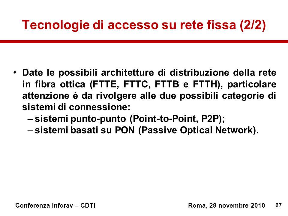 Tecnologie di accesso su rete fissa (2/2)