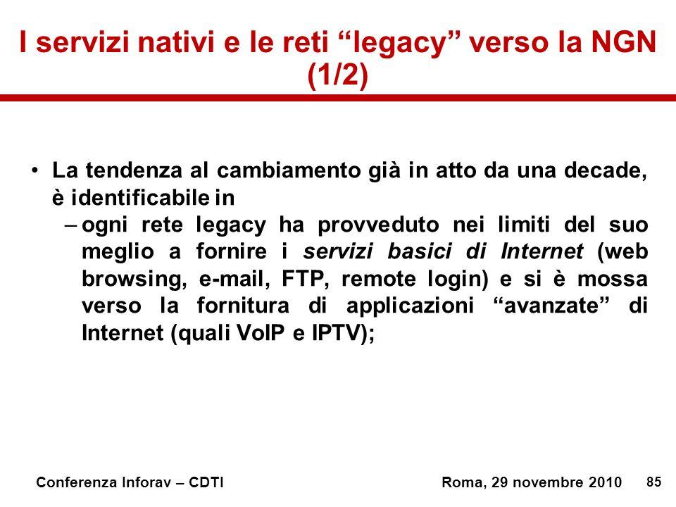 I servizi nativi e le reti legacy verso la NGN (1/2)