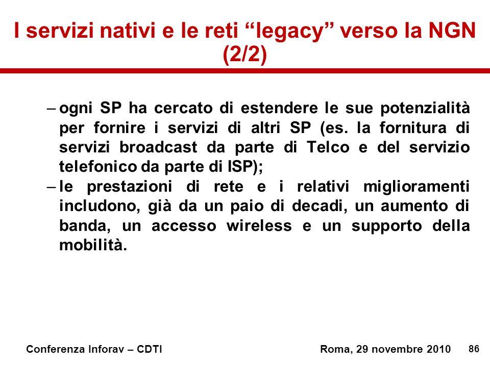 I servizi nativi e le reti legacy verso la NGN (2/2)