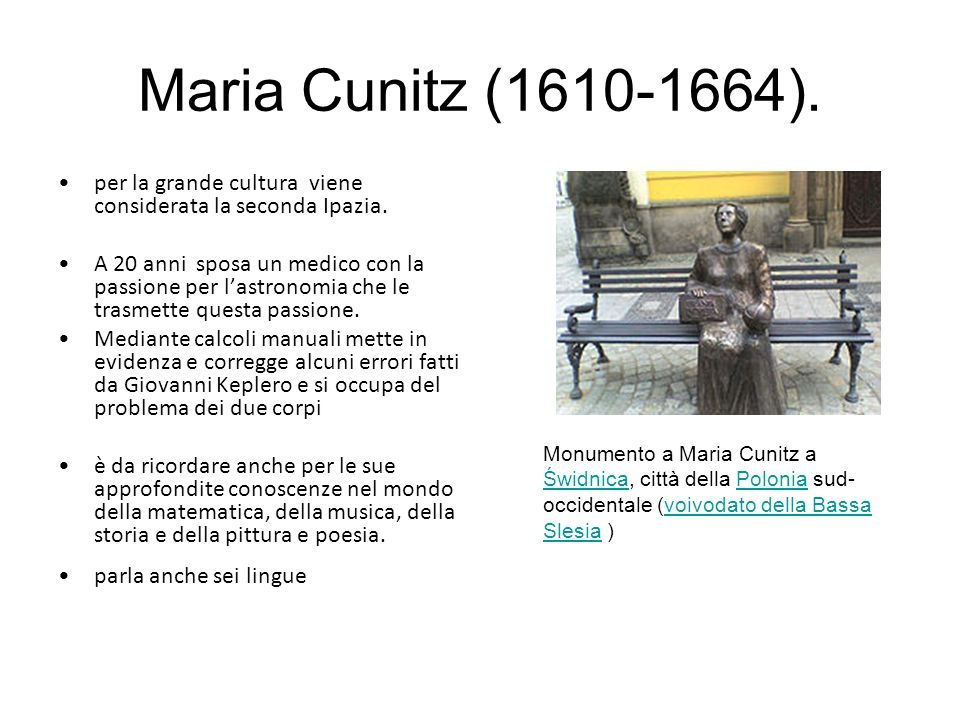 Maria Cunitz (1610-1664). per la grande cultura viene considerata la seconda Ipazia.