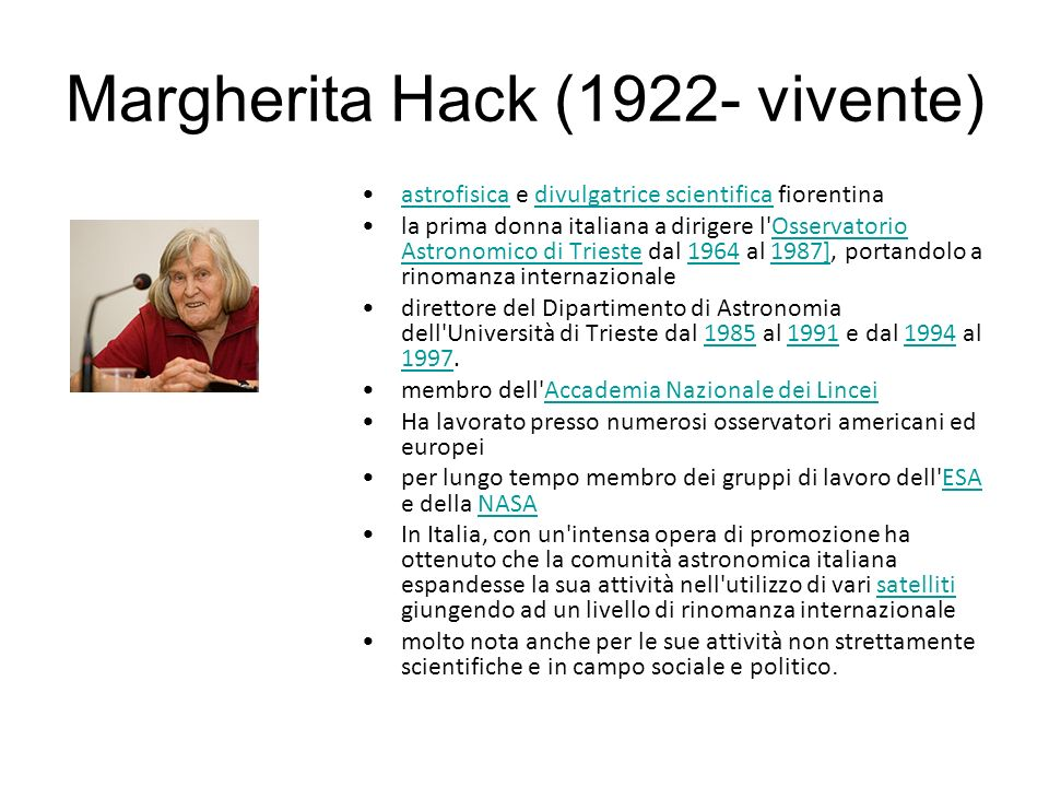 Margherita Hack (1922- vivente)