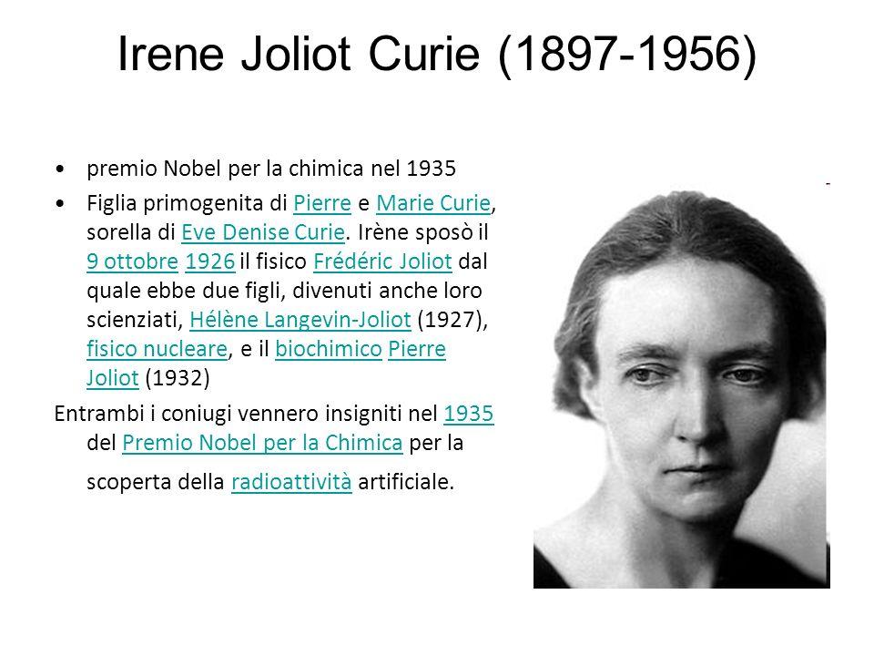Irene Joliot Curie (1897-1956) premio Nobel per la chimica nel 1935