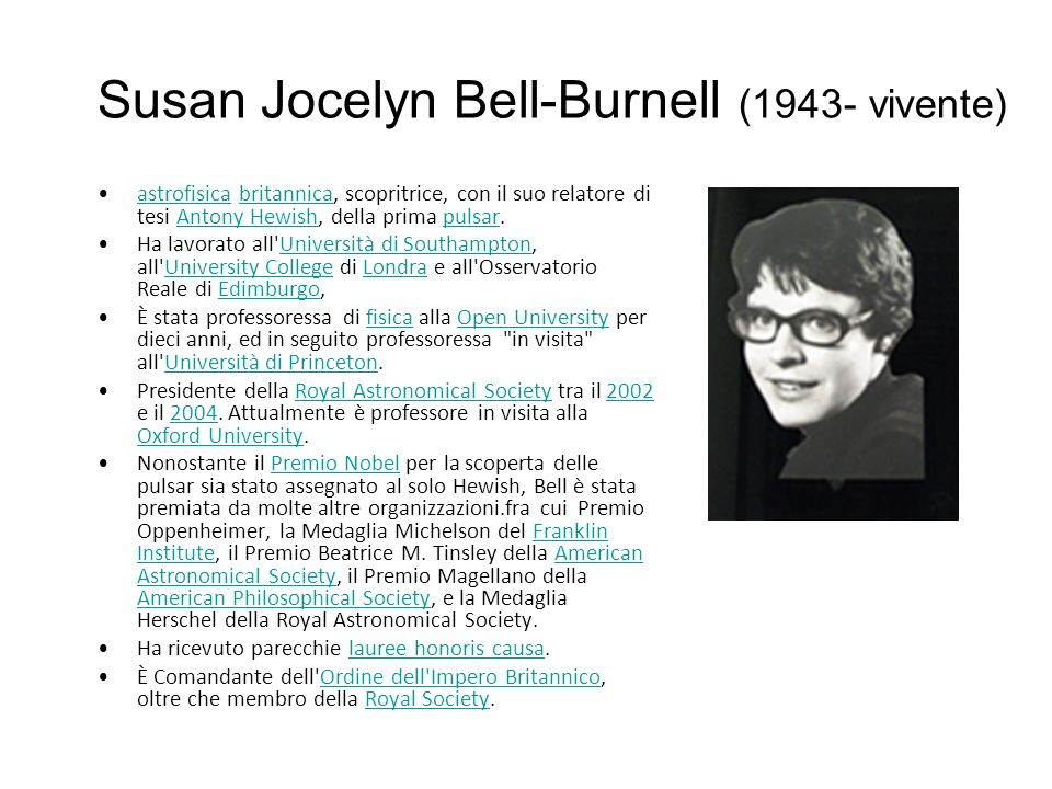 Susan Jocelyn Bell-Burnell (1943- vivente)
