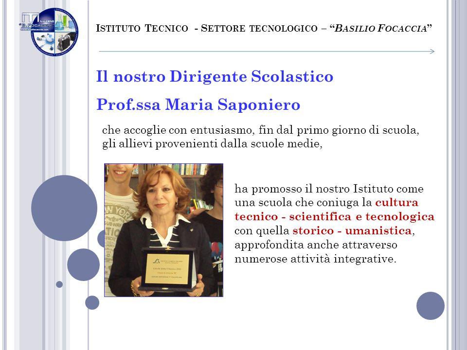 Il nostro Dirigente Scolastico Prof.ssa Maria Saponiero
