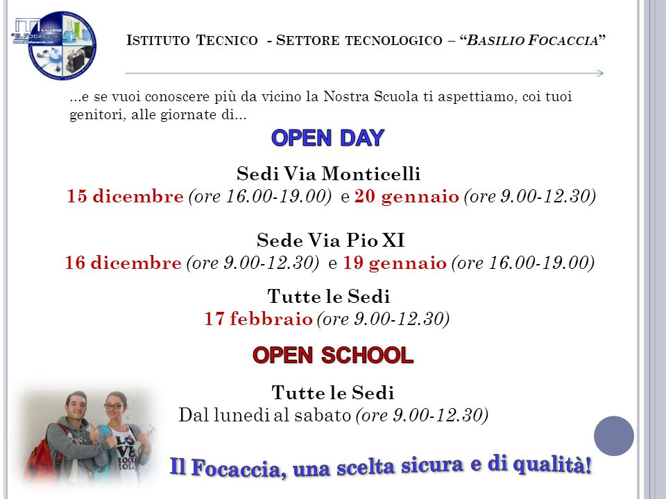 OPEN DAY OPEN SCHOOL Sedi Via Monticelli