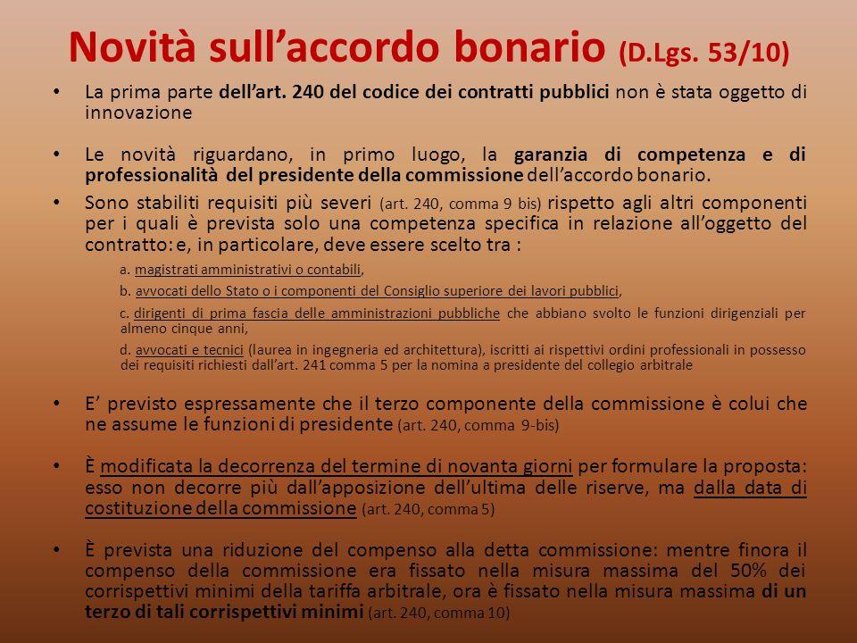 Novità sull'accordo bonario (D.Lgs. 53/10)
