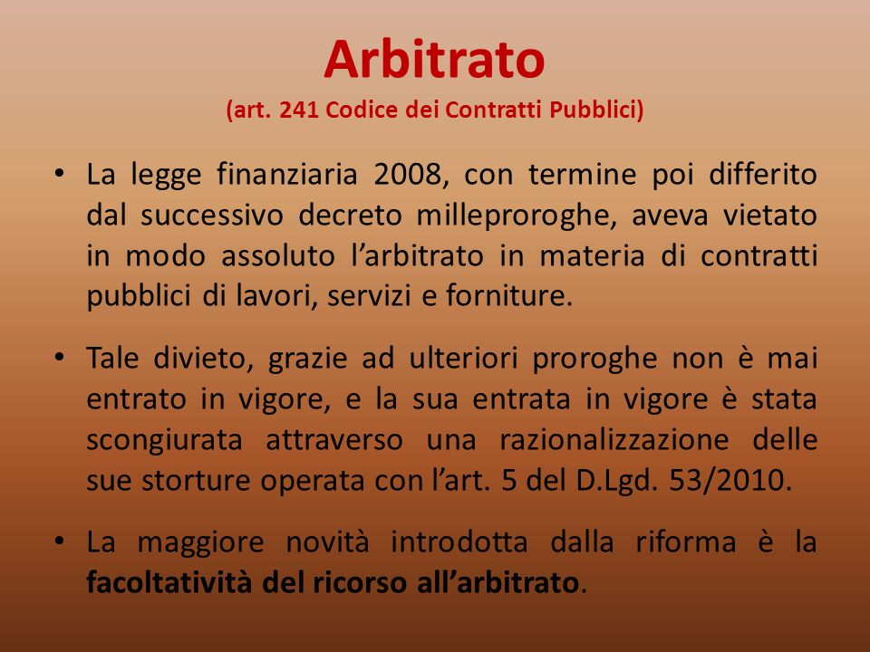 Arbitrato (art. 241 Codice dei Contratti Pubblici)