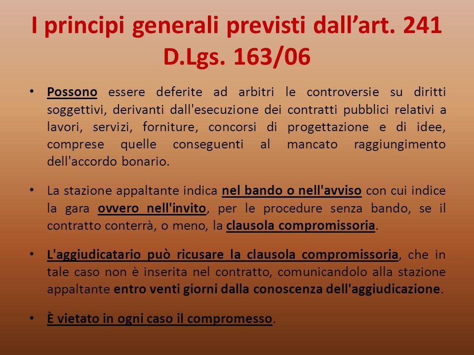 I principi generali previsti dall'art. 241 D.Lgs. 163/06