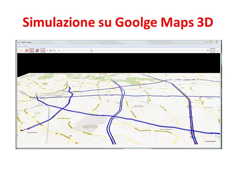 Simulazione su Goolge Maps 3D