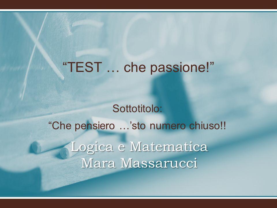 Logica e Matematica Mara Massarucci