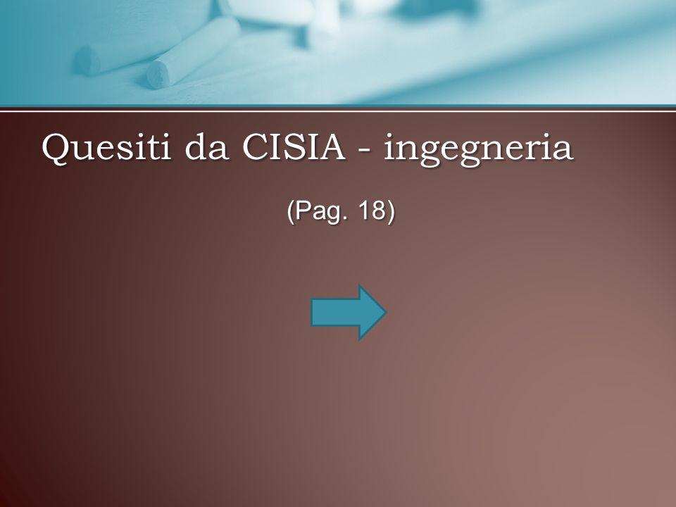 Quesiti da CISIA - ingegneria