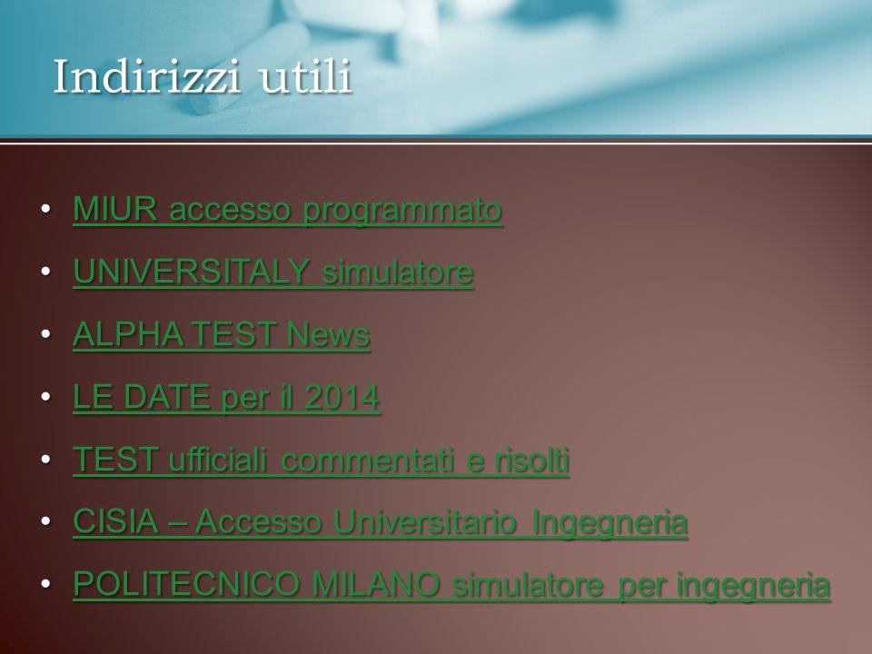 Indirizzi utili MIUR accesso programmato UNIVERSITALY simulatore