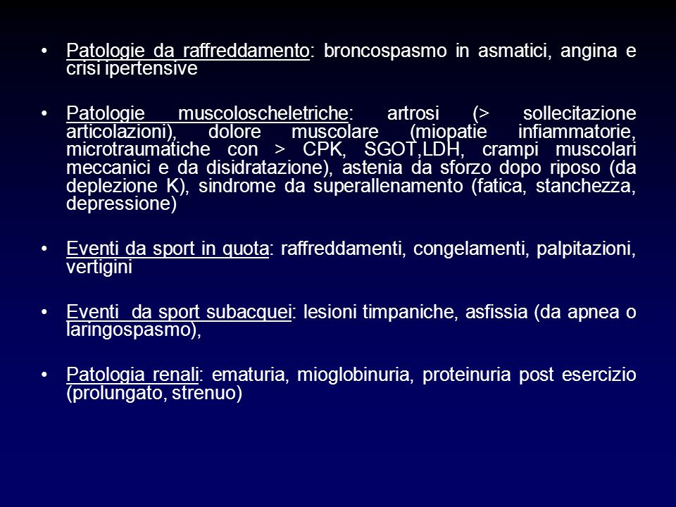 Patologie da raffreddamento: broncospasmo in asmatici, angina e crisi ipertensive