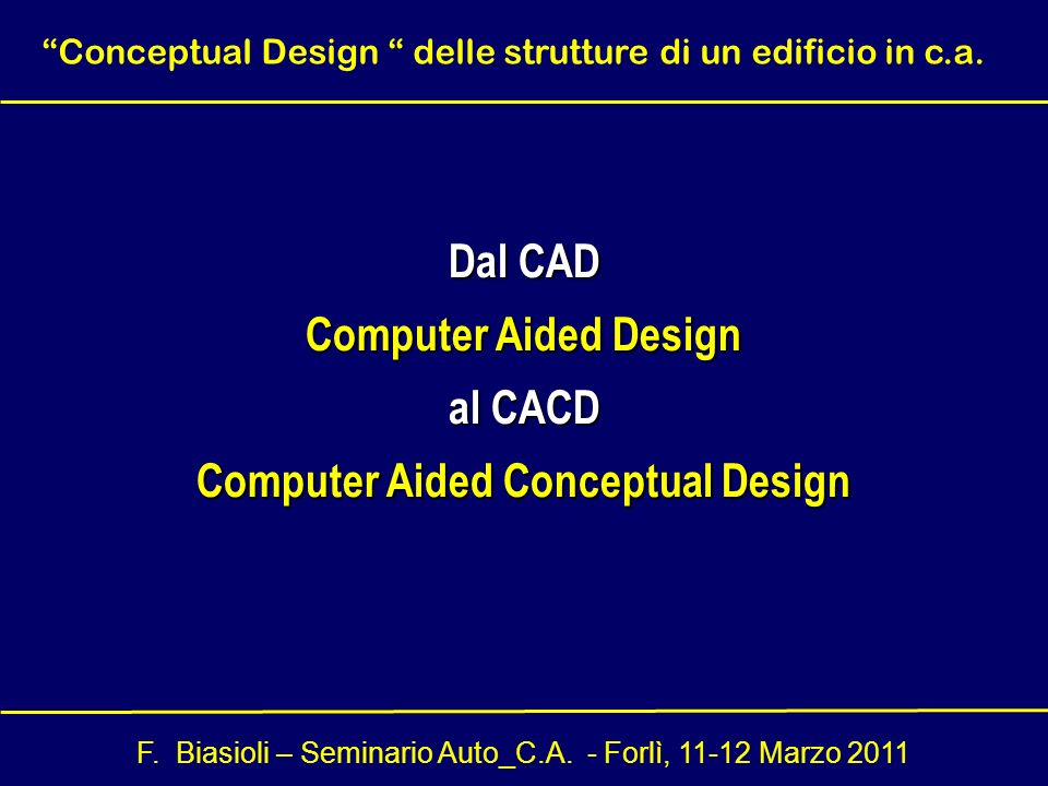 Computer Aided Conceptual Design