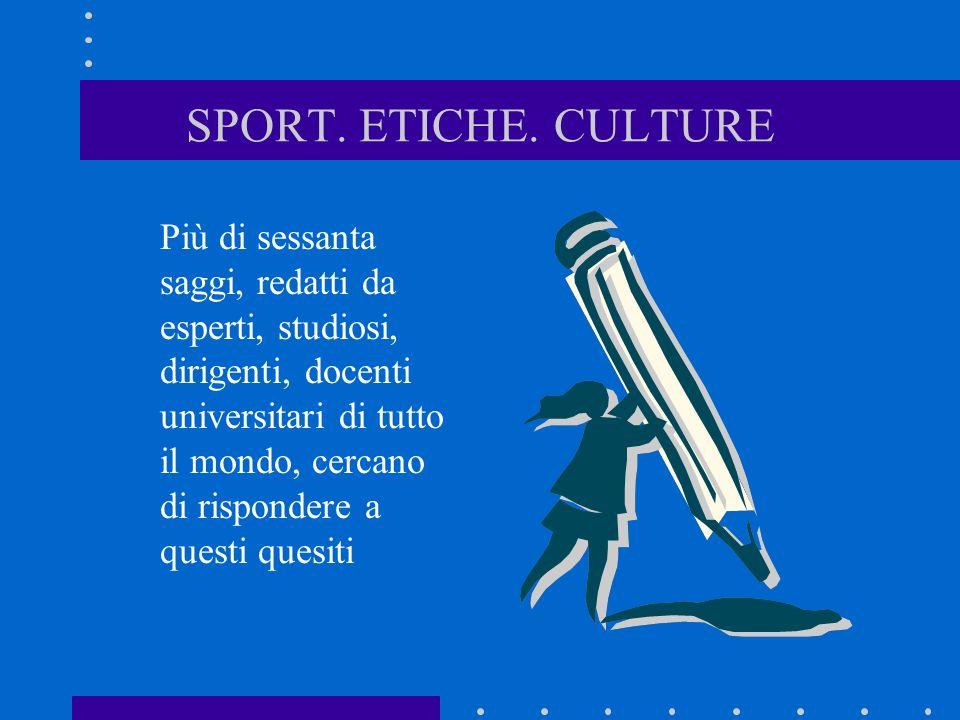 SPORT. ETICHE. CULTURE