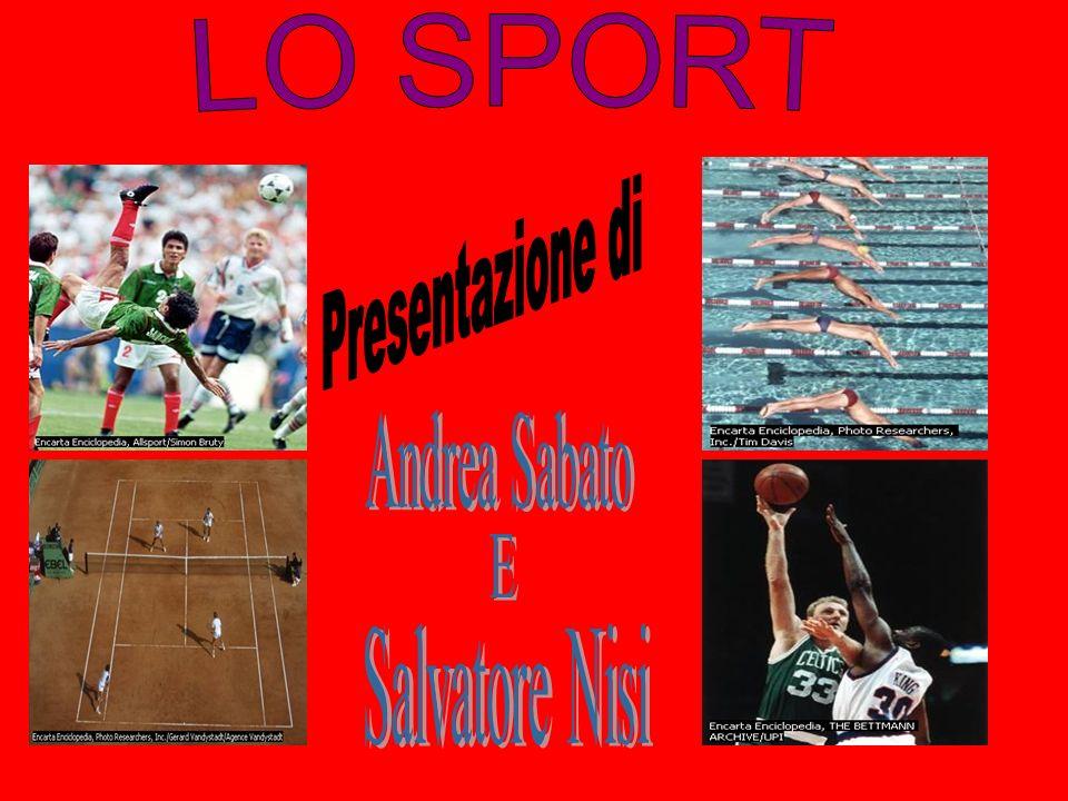 LO SPORT Presentazione di Andrea Sabato E Salvatore Nisi