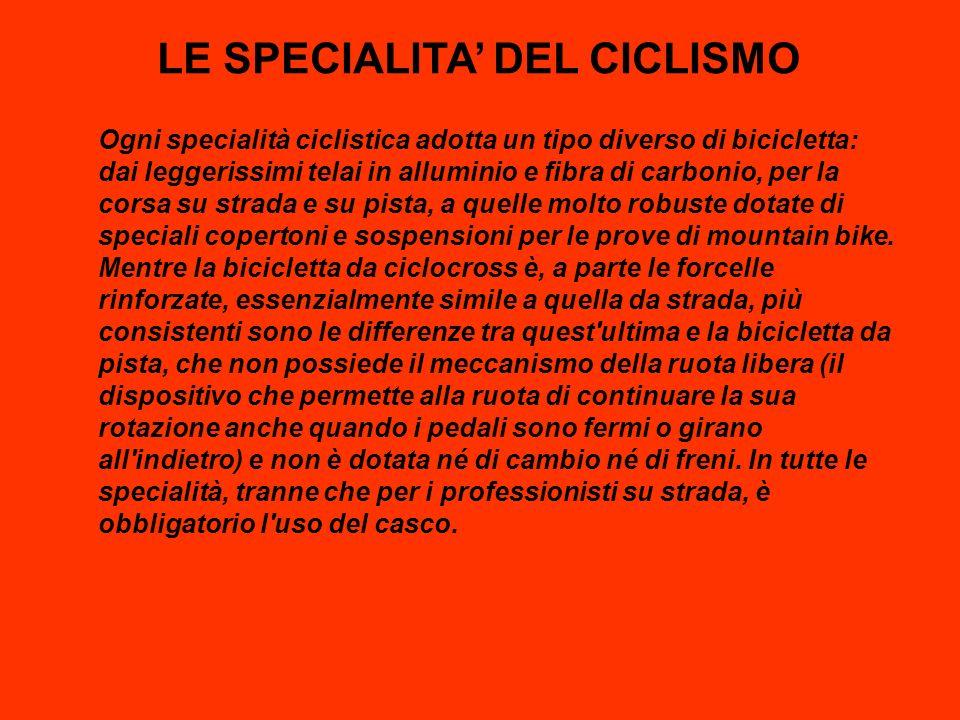 LE SPECIALITA' DEL CICLISMO