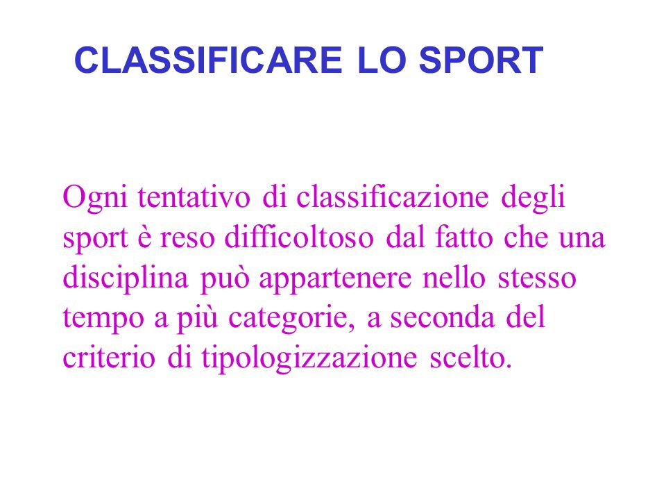 CLASSIFICARE LO SPORT
