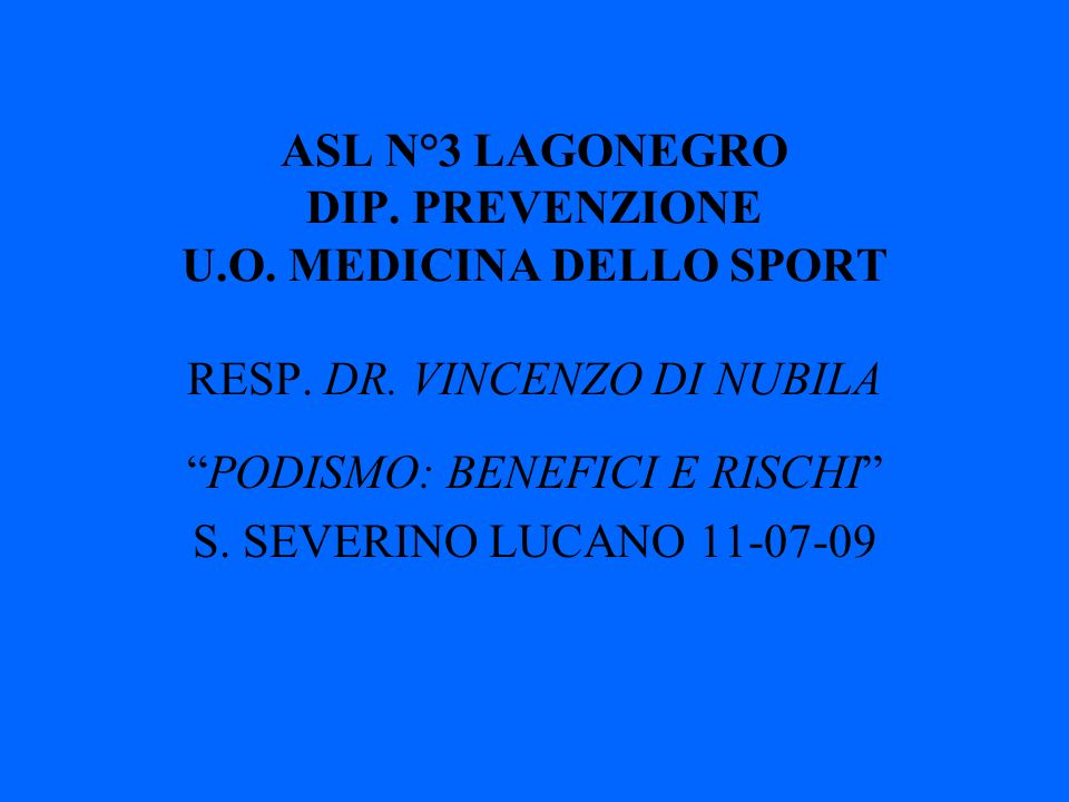 PODISMO: BENEFICI E RISCHI S. SEVERINO LUCANO 11-07-09