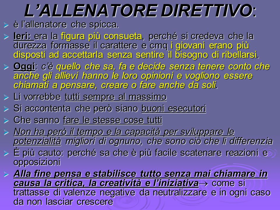 L'ALLENATORE DIRETTIVO: